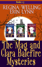 The Mag and Clara Balefire Mysteries Books 1-3 PDF Download