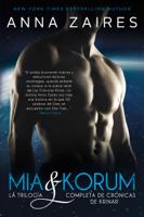 Mia & Korum (La trilogía completa de Crónicas de Krinar) ebook Download