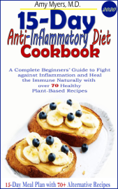 15-Day Anti-Inflammatory Diet Cookbook