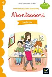 Premières lectures autonomes Montessori Niveau 3 - La dictée