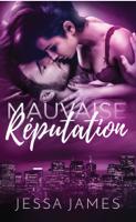 Mauvaise Réputation ebook Download