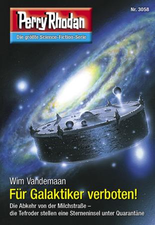 Perry Rhodan 3058: Für Galaktiker verboten! - Wim Vandemaan