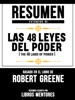 Resumen Extendido De Las 48 Leyes Del Poder (The 48 Laws Of Power) – Basado En El Libro De Robert Greene