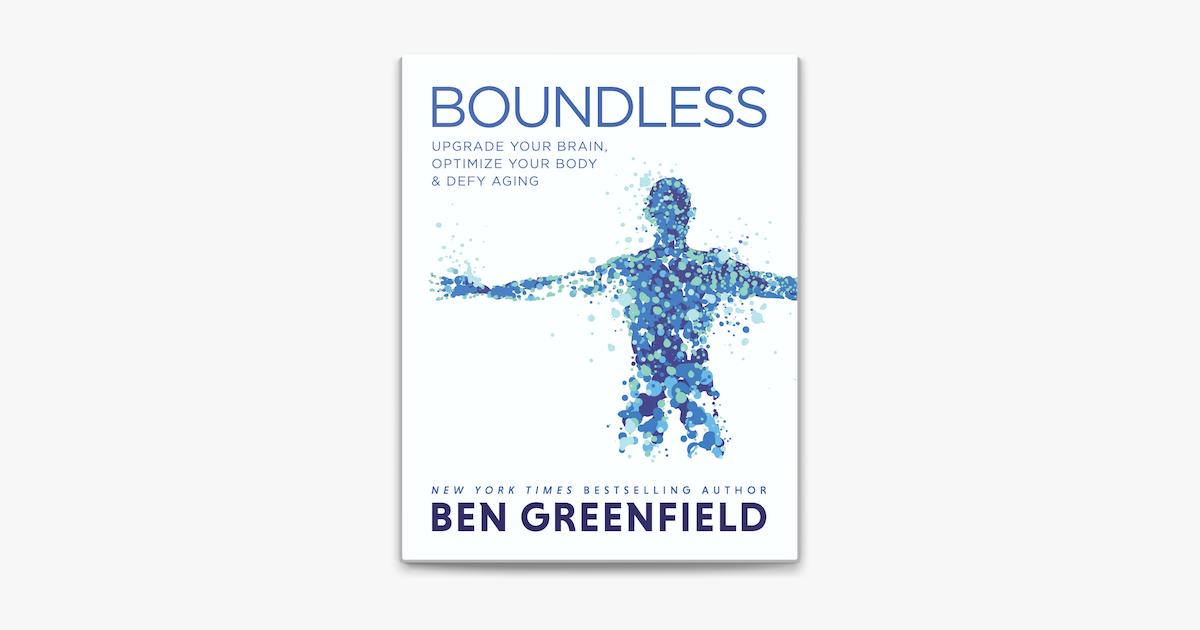 Boundless - Ben Greenfield