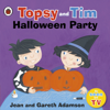Jean Adamson & Gareth Adamson - Topsy and Tim: Halloween Party Grafik