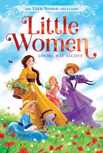 Louisa May Alcott - Little Women