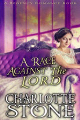 Regency Romance: A Race Against The Lord