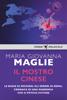 Maria Giovanna Maglie - Il mostro cinese artwork