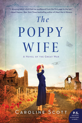 Caroline Scott - The Poppy Wife book
