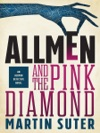 Allmen And The Pink Diamond