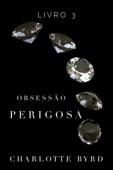 Obsessão Perigosa Book Cover