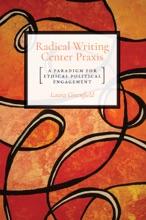 Radical Writing Center Praxis