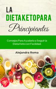 La Dieta Keto Para Principiantes Book Cover