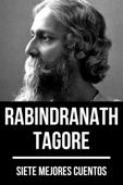 7 mejores cuentos de Rabindranath Tagore Book Cover
