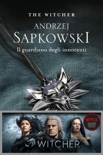 Andrzej Sapkowski - Il guardiano degli innocenti