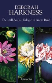 Die All-Souls-Trilogie: Die Seelen der Nacht / Wo die Nacht beginnt / Das Buch der Nacht (3in1-Bundle) PDF Download