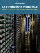 LA FOTOGRAFIA IN DIGITALE Book Cover