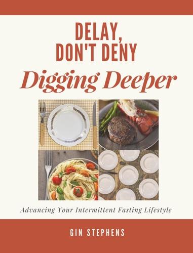 Delay, Don't Deny Digging Deeper