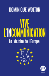 Vive l'incommunication