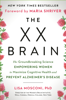 Lisa Mosconi PhD - The XX Brain artwork