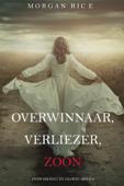 Download and Read Online Overwinnaar, Verliezer, Zoon (Over Kronen en Glorie—Boek 8)