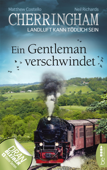 Cherringham - Ein Gentleman verschwindet