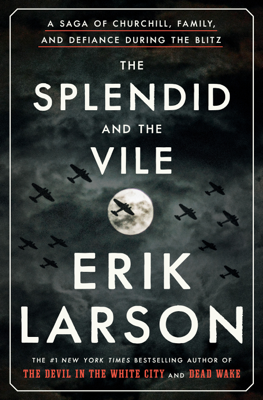 Erik Larson - The Splendid and the Vile book