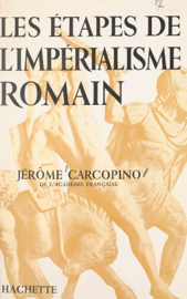 Les étapes de l'impérialisme romain