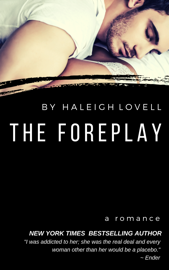 The Foreplay - Haleigh Lovell book summary