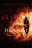 La figlia dei draghi (L'era degli stregoni—Libro terzo) Book Cover