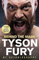 Tyson Fury - Behind the Mask artwork