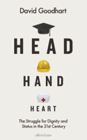 David Goodhart - Head Hand Heart artwork