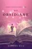 Morgan Rice - Die Obsidiane (Oliver Blue und die Schule für Seher—Buch Drei) Grafik
