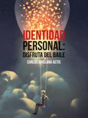 Identidad personal: disfruta del baile Book Cover