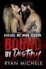 Bound by Destiny (Ravage MC #10) (Bound #5)