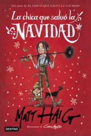 La chica que salvó la Navidad - Matt Haig by  Matt Haig PDF Download