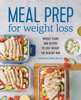 Kelli Shallal, RD - Meal Prep for Weight Loss: Weekly Plans and Recipes to Lose Weight the Healthy Way  artwork