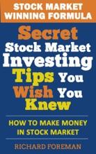 Stock Market Winning Formula: Secret Stock Market Investing Tips You Wish You Knew (How to Make Money in Stock Market)