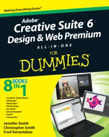 Adobe Creative Suite 6 Design And Web Premium All In One For Dummies