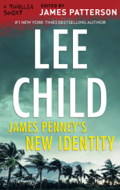 James Penney's New Identity - Lee Child book summary