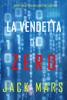 Jack Mars - La Vendetta di Zero (Uno spy thriller della serie Agente Zero—Libro #10) artwork