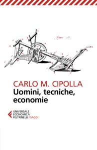 Uomini, tecniche, economie Book Cover