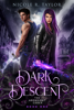 Nicole R. Taylor - Dark Descent (The Arondight Codex #1)  artwork