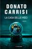 Donato Carrisi - La casa delle voci artwork