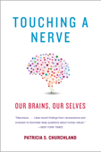 Touching a Nerve: Our Brains, Our Selves
