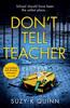 Suzy K Quinn - Don't Tell Teacher artwork