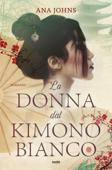 Download and Read Online La donna dal kimono bianco