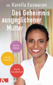 Das Geheimnis ausgeglichener Mütter Buch-Cover