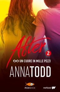 After 2. Un cuore in mille pezzi Book Cover