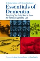 Dr Shibley Rahman & Robert Howard - Essentials of Dementia artwork